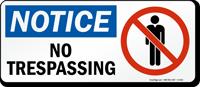 Notice No Trespassing Sign