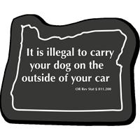 Oregon Law Dog Rules Tactiletouch Novelty Sign