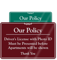 Driver's License Must be Presented Sign