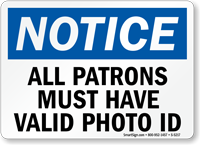 All Patrons Must Have Photo Id Sign
