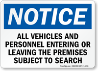 Notice Vehicles; Personnel Subject To Search Sign