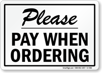 Please Pay When Ordering Sign
