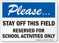 Please Stay Off Baseball Reserved Sign