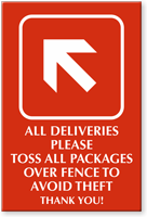 Please Toss All Packages Over Fence Engraved Sign
