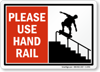 Please Use Hand Rail Sign