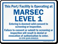 Port/Facility Operating At Marsec Level 1 Sign, Blue