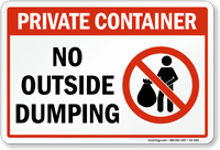 Private Container No Outside Dumping Sign