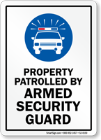 Property Patrolled By Armed Security Guard Sign