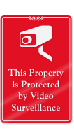 Property Protected By Video Surveillance ShowCase Wall Sign