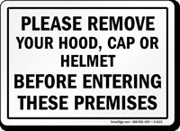 Remove Your Hood Cap Helmet Sign