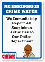 Report Suspicious Activities McGruff Crime Watch Sign