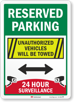 Reserved Parking Vehicles Towed 24 Hour Surveillance Sign