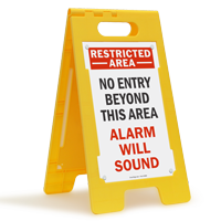 Restricted Area Alarm Will Sound Standing Floor Sign
