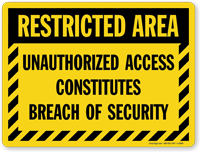 Unauthorized Access Constitutes Breach Of Security Sign