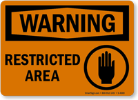 Warning: Restricted Area (with graphic)