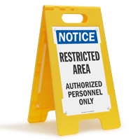 Restricted Area Authorized Personnel Only Standing Floor Sign
