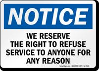 Right To Refuse Service OSHA Notice Sign
