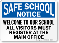 Welcome To Our School Visitors Must Register Sign