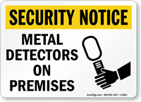 Security Notice: Metal Detectors On Premises Sign