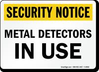 Security Notice: Metal Detectors In Use Sign