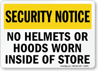 No Helmets Or Hoods Worn Inside Of Store Sign