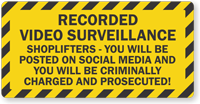Shoplifters Will Be Prosecuted Video Surveillance Sign