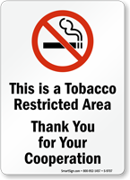 Tobacco Restricted Area No Smoking Sign