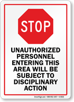 Unauthorized Personnel Entering Subject To Disciplinary Action Sign