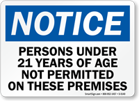 Persons Under 21 Years Not Permitted Sign