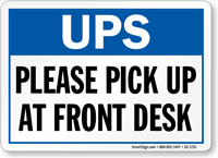 UPS Please Pick Up At Front Desk Sign