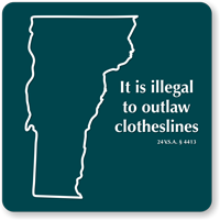 Illegal To Outlaw Clotheslines Vermont Novelty Law Sign