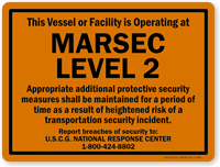 Vessel Facility Operating At Marsec Level 2 Sign