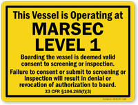 Marsec Level 1 Boarding The Vessel Sign