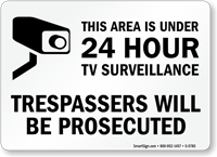 Area Under 24 Hour TV Surveillance Sign