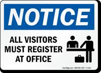 Notice Visitors Register at Office Sign