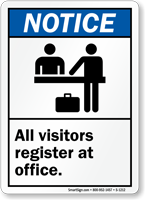 Notice All Visitors Register At Office Sign