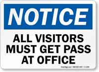 Notice Must Get Pass at Office Sign