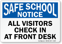 All Visitors Check In School Notice Sign