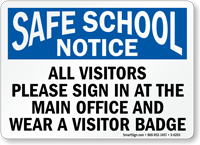 Visitors Sign In At The Main Office Sign