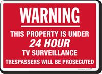 Warning 24 Hour TV Surveillance Sign