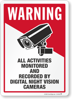 Warning Activities Monitored And Recorded Sign