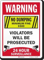 Warning No Dumping Violators Prosecuted Surveillance Sign