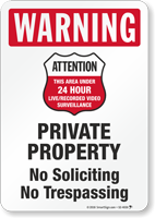 Warning No Trespassing 24 Hour Surveillance Sign