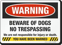 Warning No Trespassing Beware Of Dog Sign