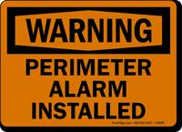 Warning Perimeter Alarm Installed Sign