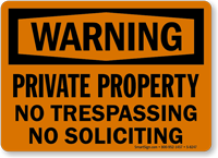 Warning Property No Soliciting Sign