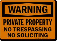 Warning Property No Soliciting Sign