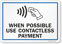 When Possible Use Contactless Payment Sign