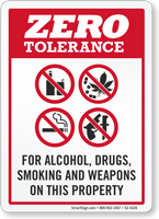 Zero Tolerance For Alcohol Smoking Weapons Sign