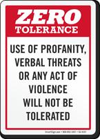 Zero Tolerance For Verbal Threats Violence Sign
